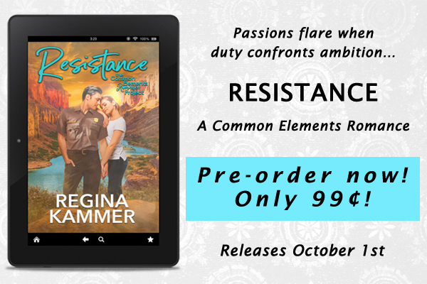 Preorder Resistance A Common Elements Romance by Regina Kammer