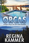 Orcas Stories from the San Juan Islands cover